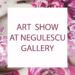 ART SHOW AT NEGULESCU FINE ART GALLERY